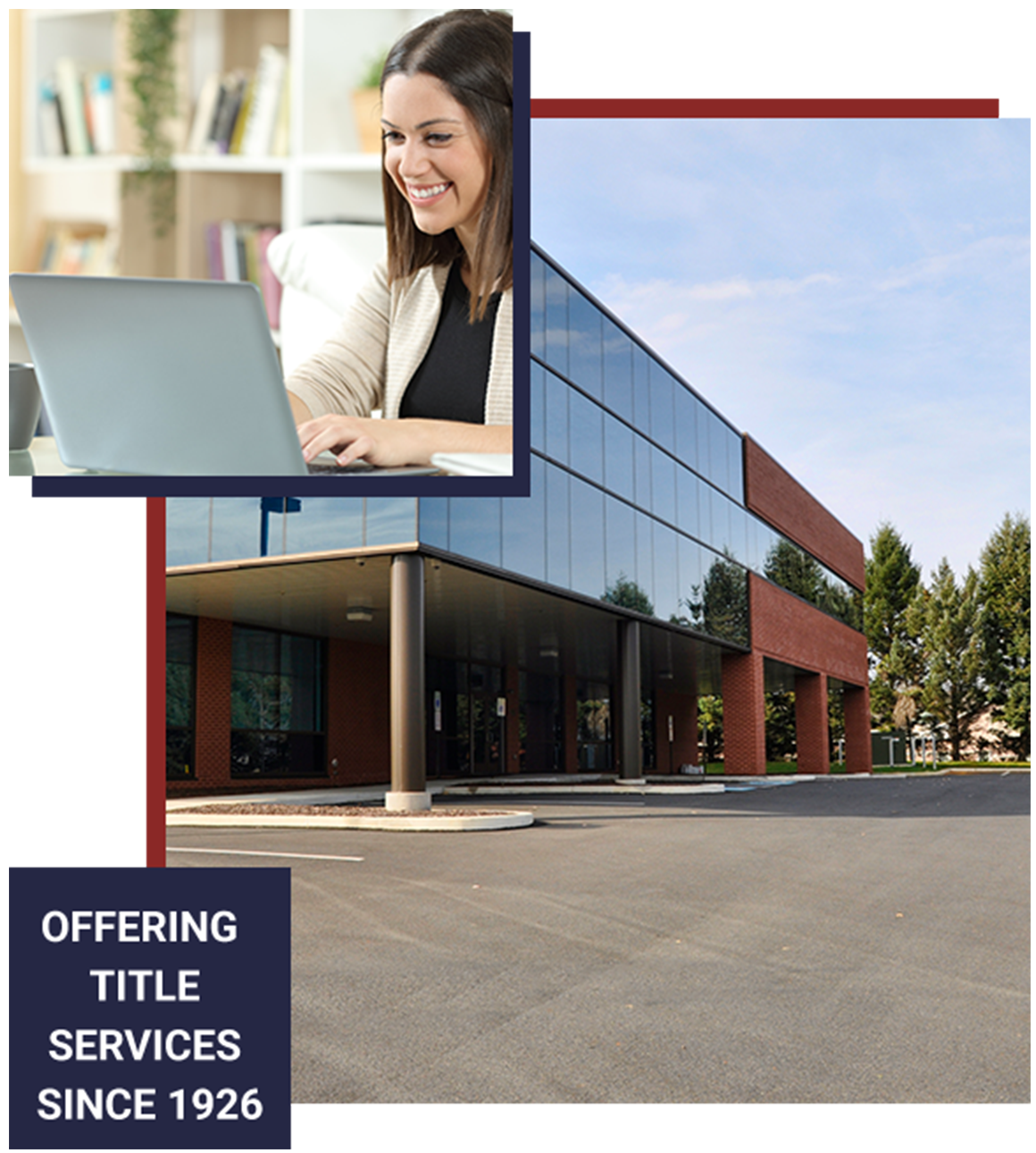 Offering Title Services Since 1926